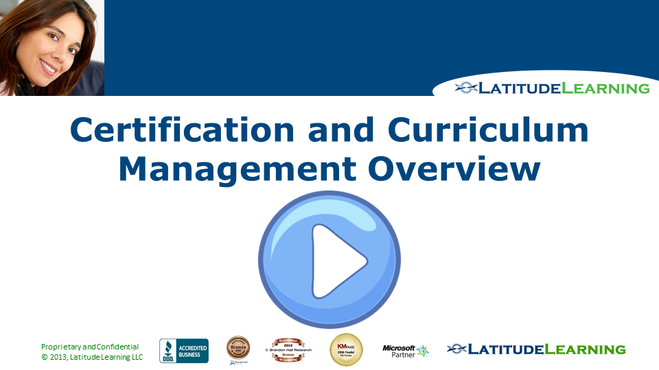 Certification and Curriculum Management Overview